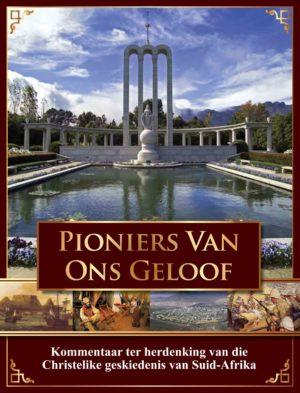 Pioniers Van Ons Geloof